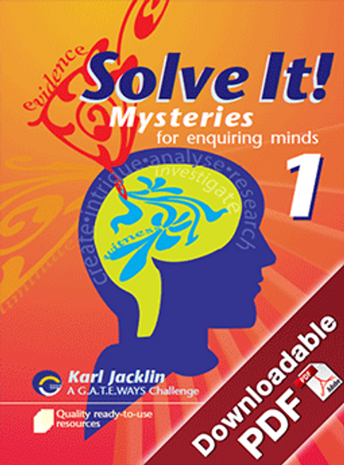 Solve It! Mysteries for Enquiring Minds - Book 1
