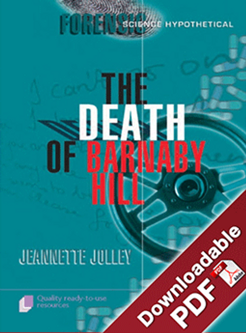 Forensic Science Hypothetical - The Death of Barnaby Hill