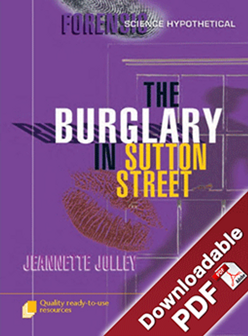 Forensic Science Hypothetical - The Burglary in Sutton Street