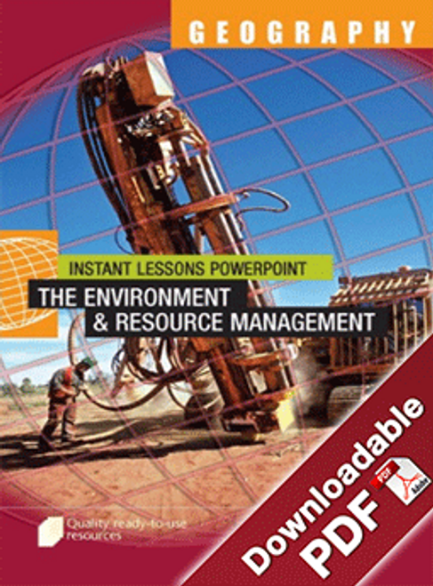 Instant Lessons PowerPoint - Geography - The Environment and Resource Management
