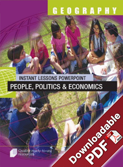 Instant Lessons PowerPoint - Geography - People, Politics and Economics