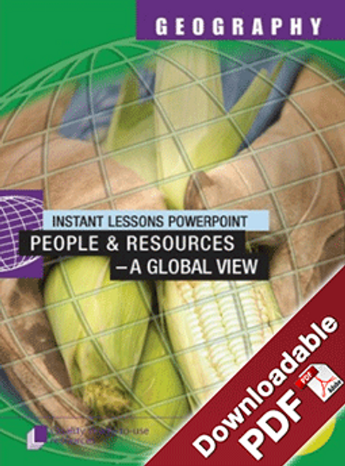 Instant Lessons PowerPoint - Geography - People and Resources: A Global View