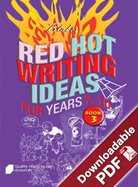 Blake's Red Hot Writing Ideas for Years 7 - 10 Book 3