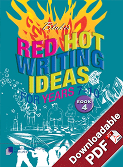 Blake's Red Hot Writing Ideas for Years 7 - 10 Book 4