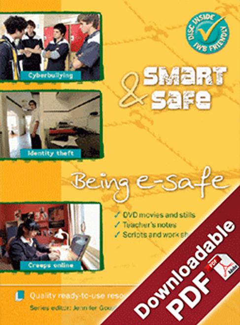 Smart & Safe - Being e-safe