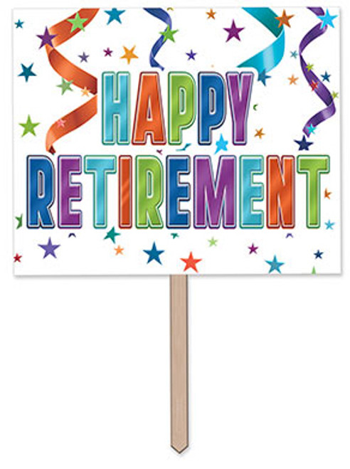"Happy Retirement Yard Sign 12"" x 15"""