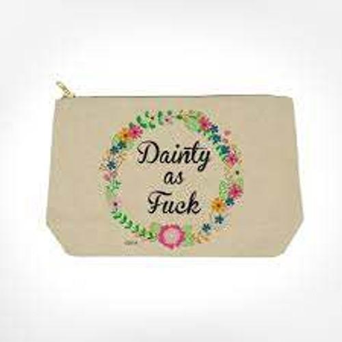 Dainty as Fuck