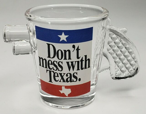 Dont Mess with Texas Shot