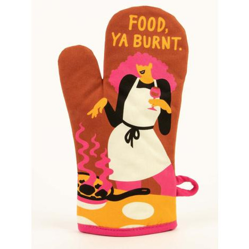 Food, ya burnt. oven mitt