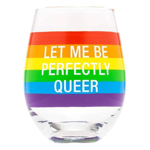 Let Me Be Perfectly Queer Wine Glass