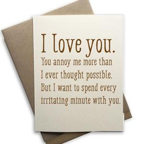 I love you irritating card