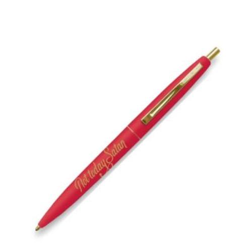 Not today Satan writing pen