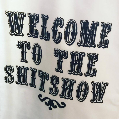 Welcome to the shit show cocktail napkin