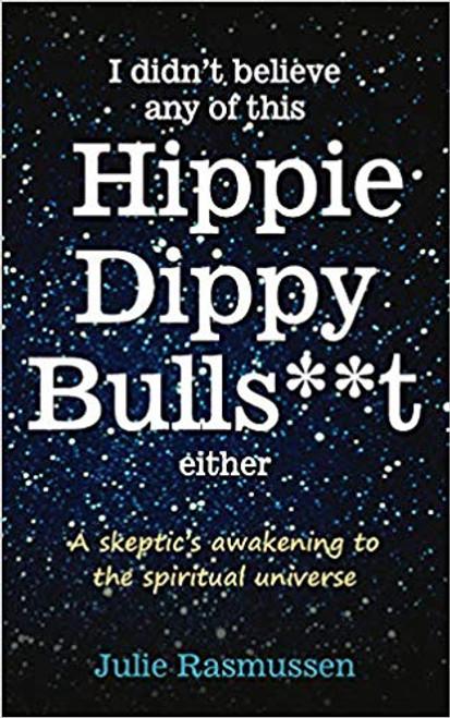Hippie Dippy Bullshit