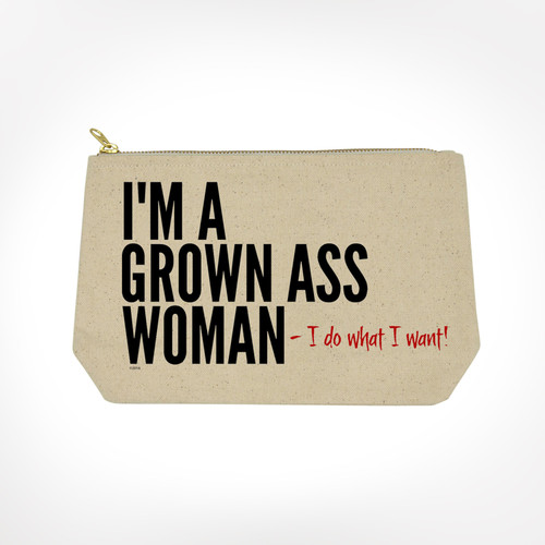 Grown ass woman makeup bag