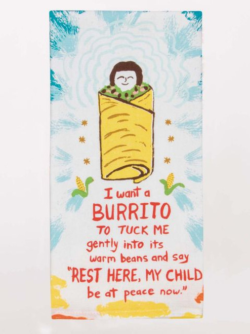 I want a burrito towel