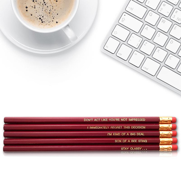 Good point Ron Burgundy pencils