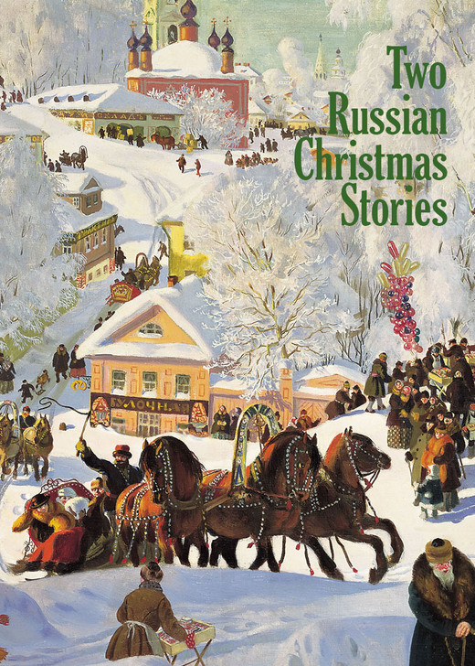 Two Russian Christmas Stories