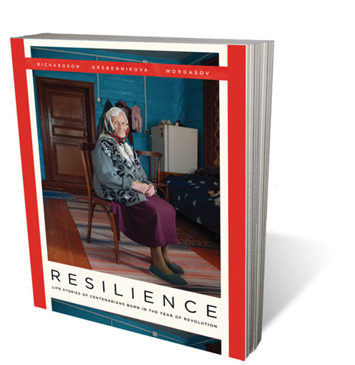 RESILIENCE: Life Stories of Centenarians Born in the Year of Revolution