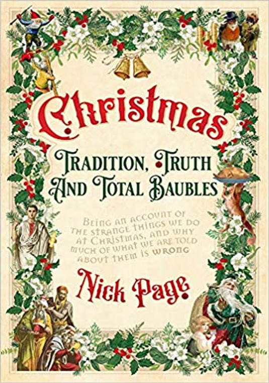 Christmas: Tradition, Truth and Total Baubles