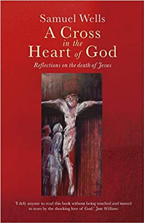 A Cross in the Heart of God
