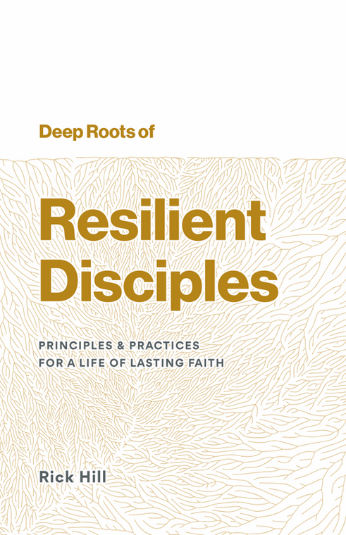 Deep Roots of Resilient Disciples