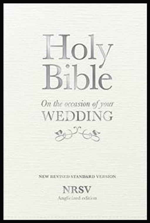 Holy Bible New Standard Revised Version: On the Occasion of Your Wedding, NRSV Anglicized Edition Hardcover