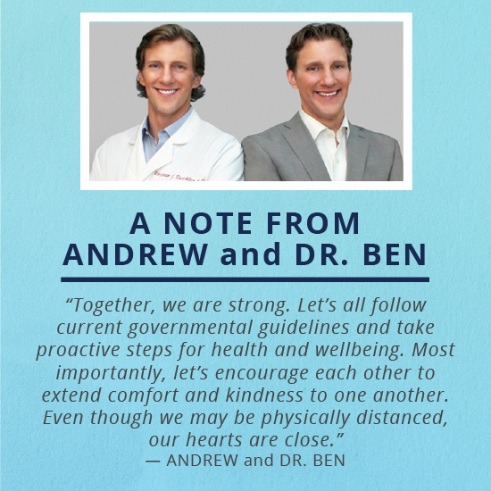 Together we are strong. Let's all follow current governmental guidelines and take proactive steps for health and wellbeing. Most importantly, let's encourage each other to extend comfort and kindness to one another. Even through we may be physically distanced, our hearts are close. Andrew and Dr Ben Bechler