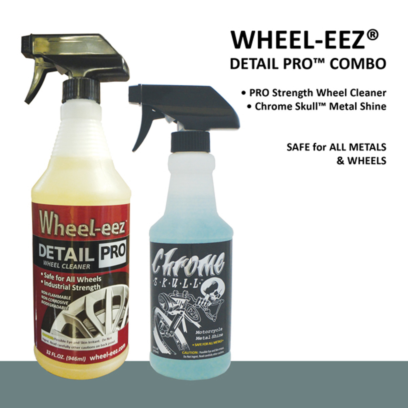 Get the Best of Both!  Wheel-eez® Detail Pro™ our Best Wheel Cleaner &  Wheel-eez® Chrome Skull™ Our New Metal Shine!  These cleaners are Professional Strength yet Safe to handle.  Environmentally Friendly & Biodegradable.  Buy together & Save! Low flat rate shipping on this combo!