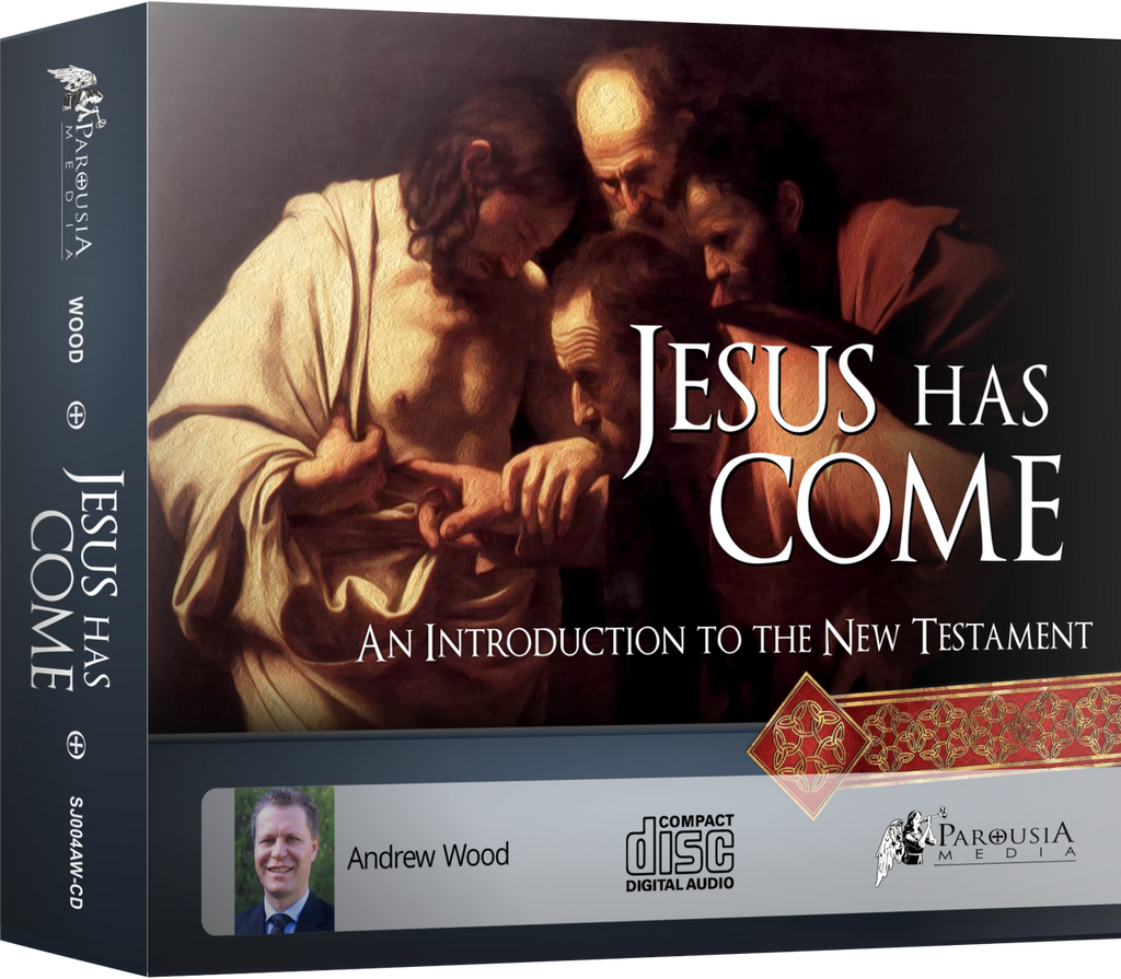 Jesus Has Come: An Introduction to the New Testament