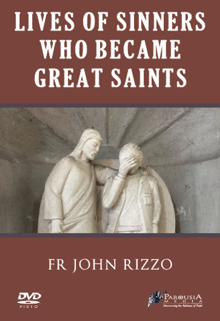 Lives of Sinners Who Became Great Saints - Fr John Rizzo (DVD)