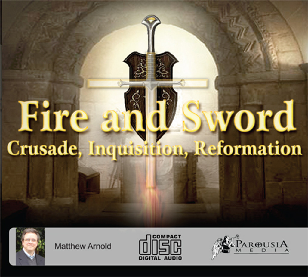 Fire and Sword: Crusade, Inquisition, Reformation (3 CD Set)