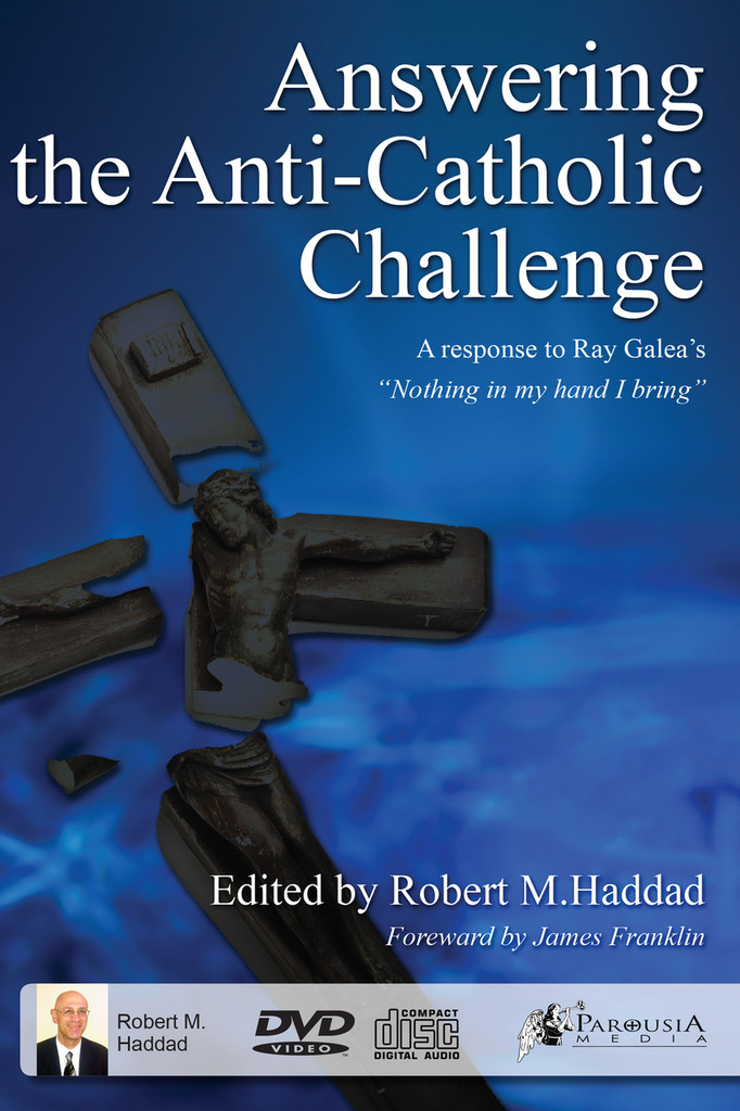 Answering the Anti-Catholic Challenge  - DVD