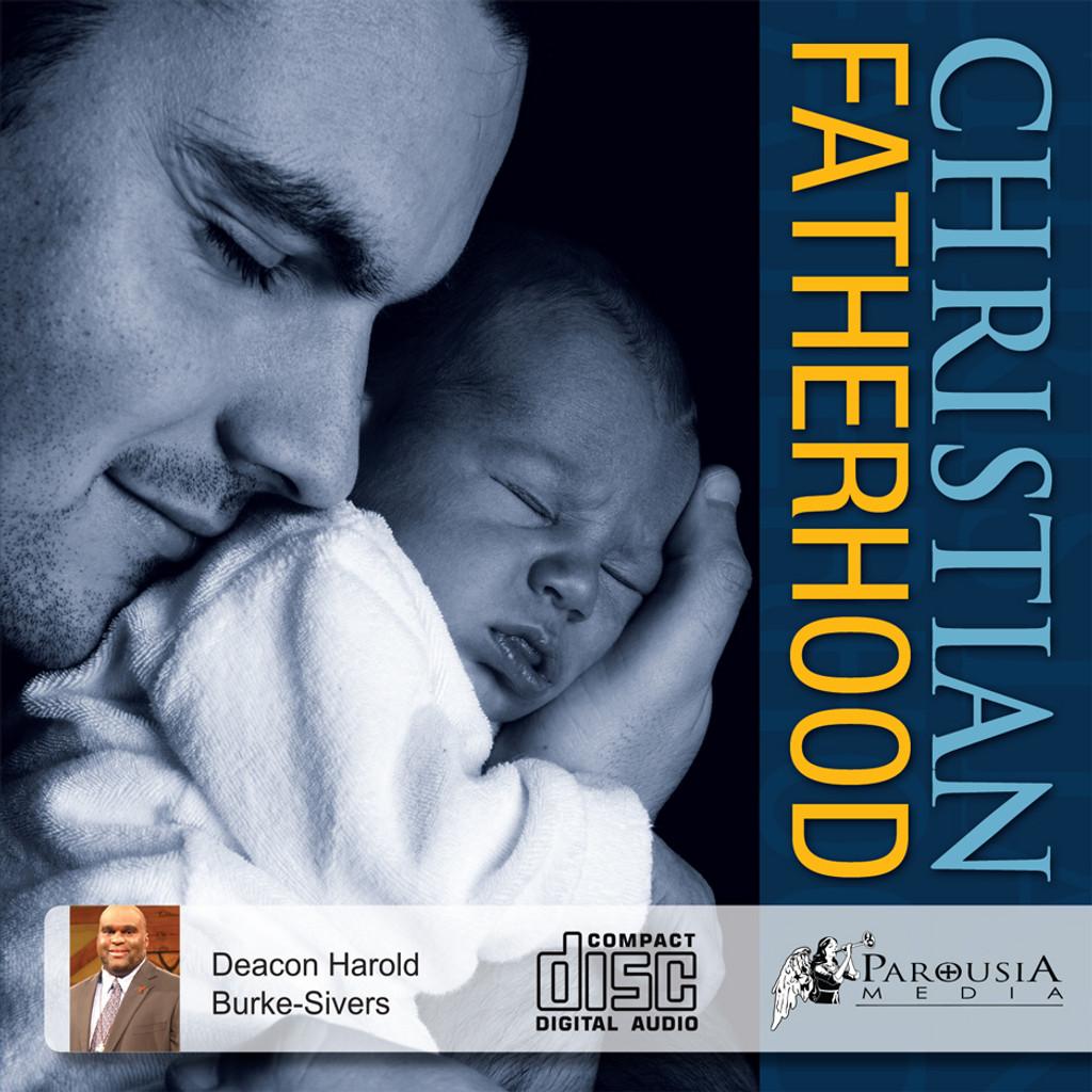 Christian Fatherhood (CD)