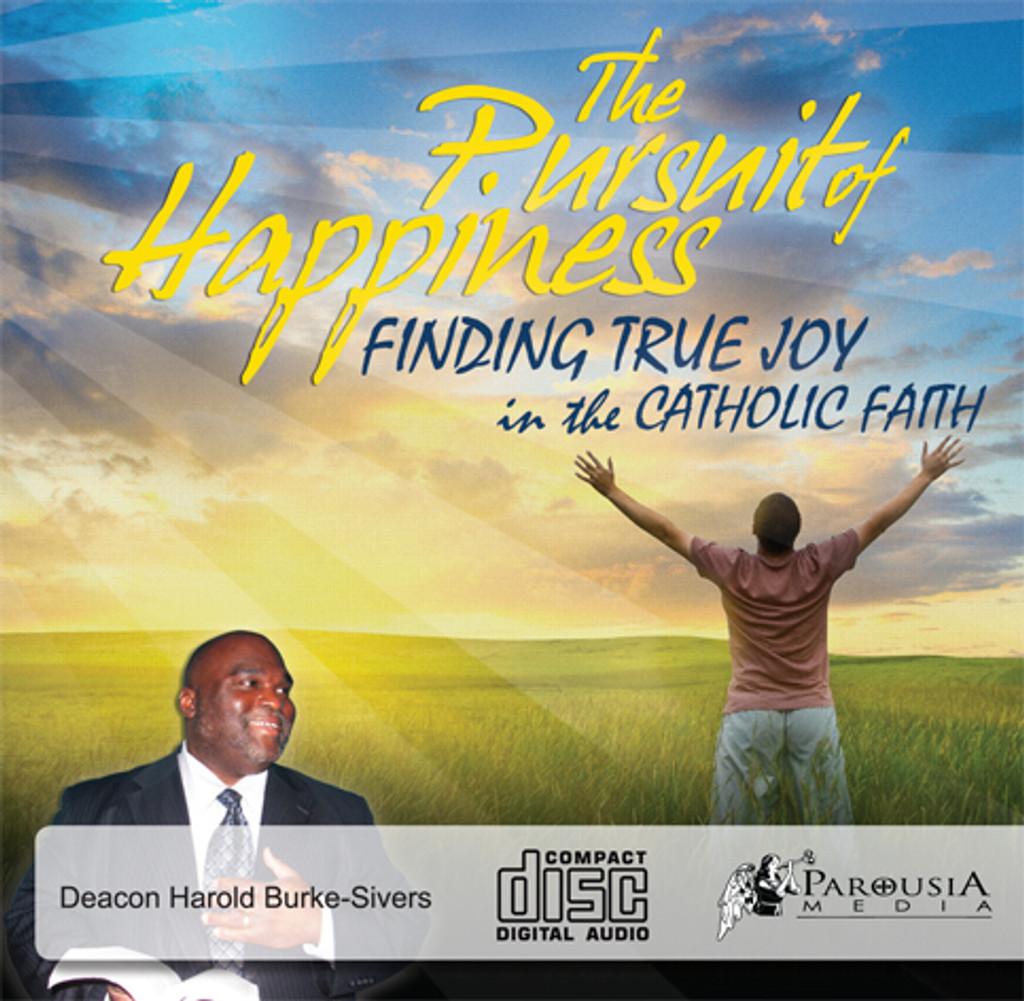 The Pursuit of Happiness - Deacon Harold Burke-Sivers (CD)