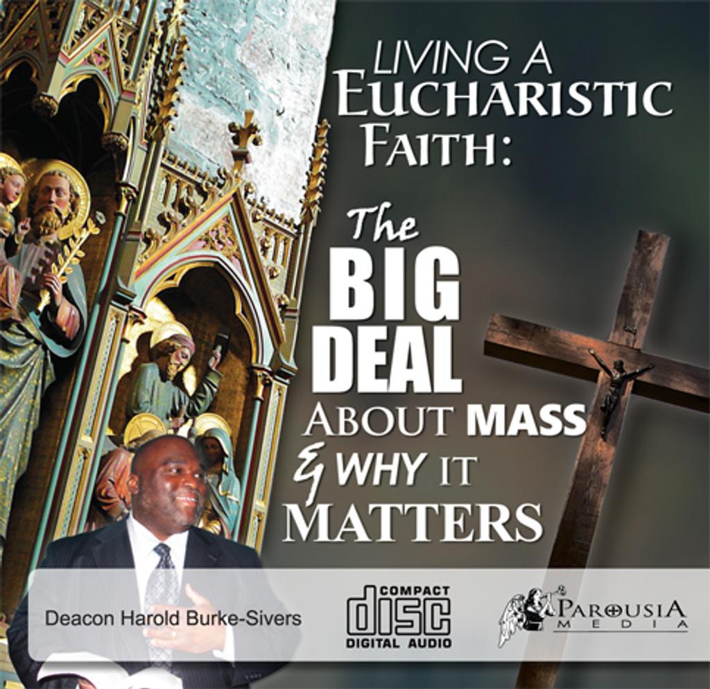 Living A Eucharistic Faith - Deacon Harold Burke-Sivers (CD)