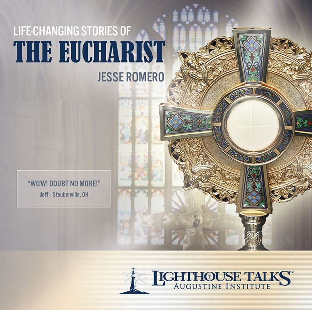 Life-Changing Stories of the Eucharist