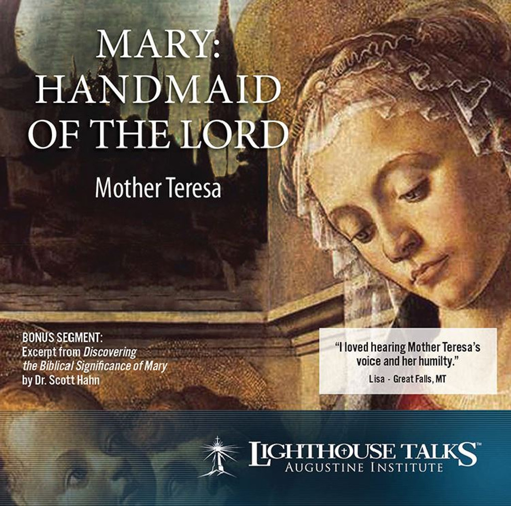 Mary: Handmaid of the Lord