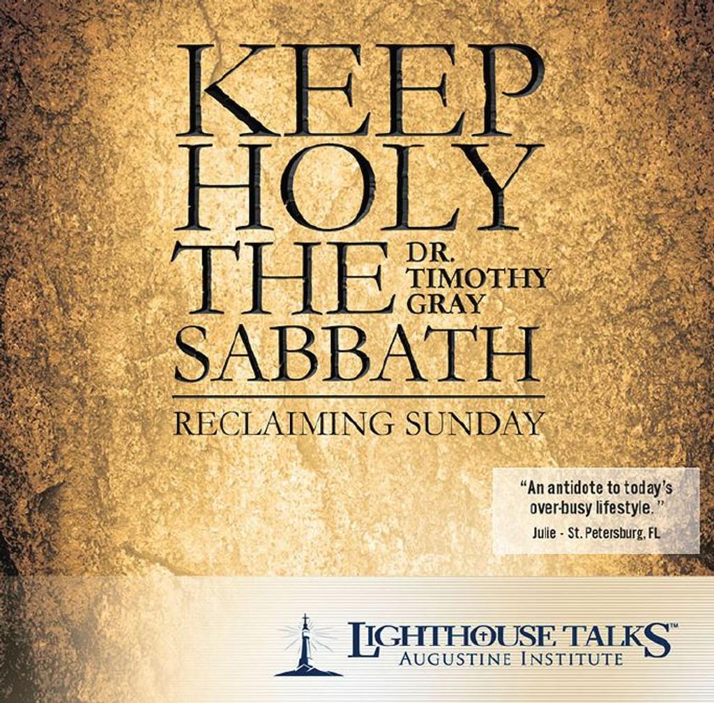 Keep Holy the Sabbath