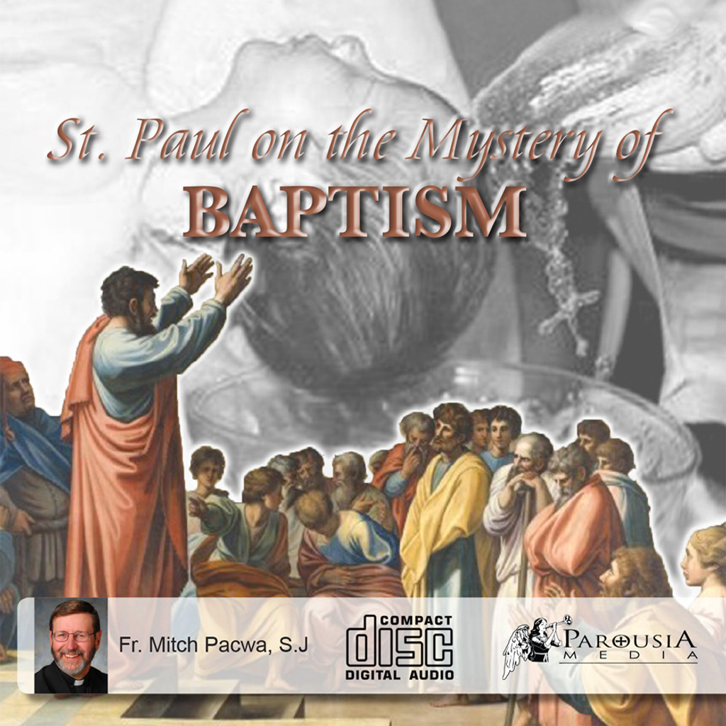 St. Paul on the Mystery of Baptism