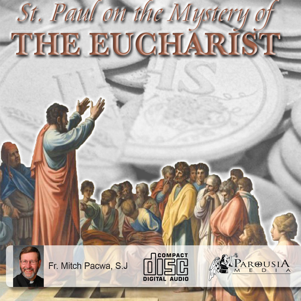 St. Paul on the Mystery of the Eucharist