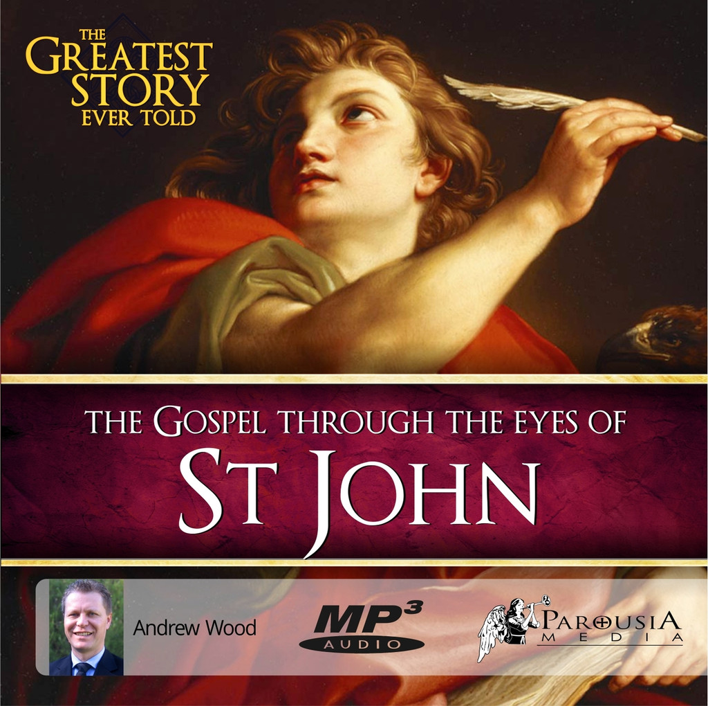 The Greatest Story Ever Told Through the Eyes of St John MP3