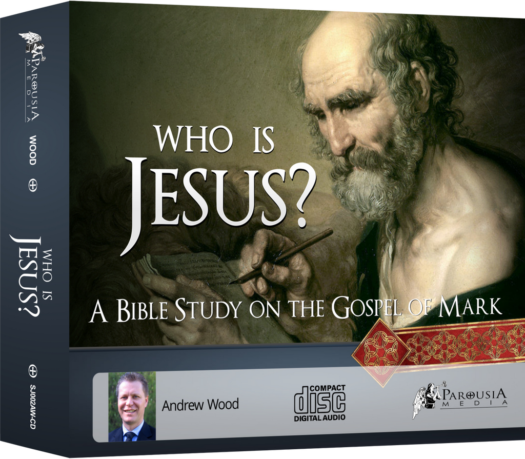 Who is Jesus? A Bible Study on the Gospel of Mark