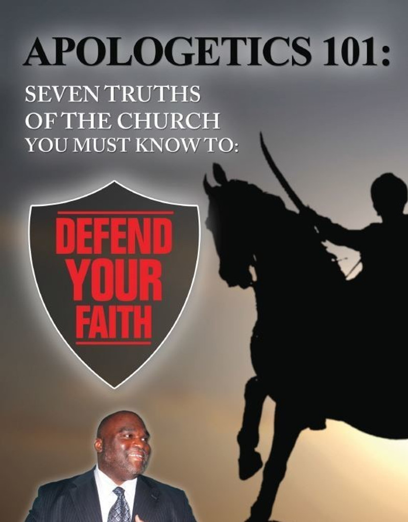 Apologetics 101: Seven Truths of the Church You Must Know to Defend Your Faith - Deacon Harold Burke-Sivers (MP3)