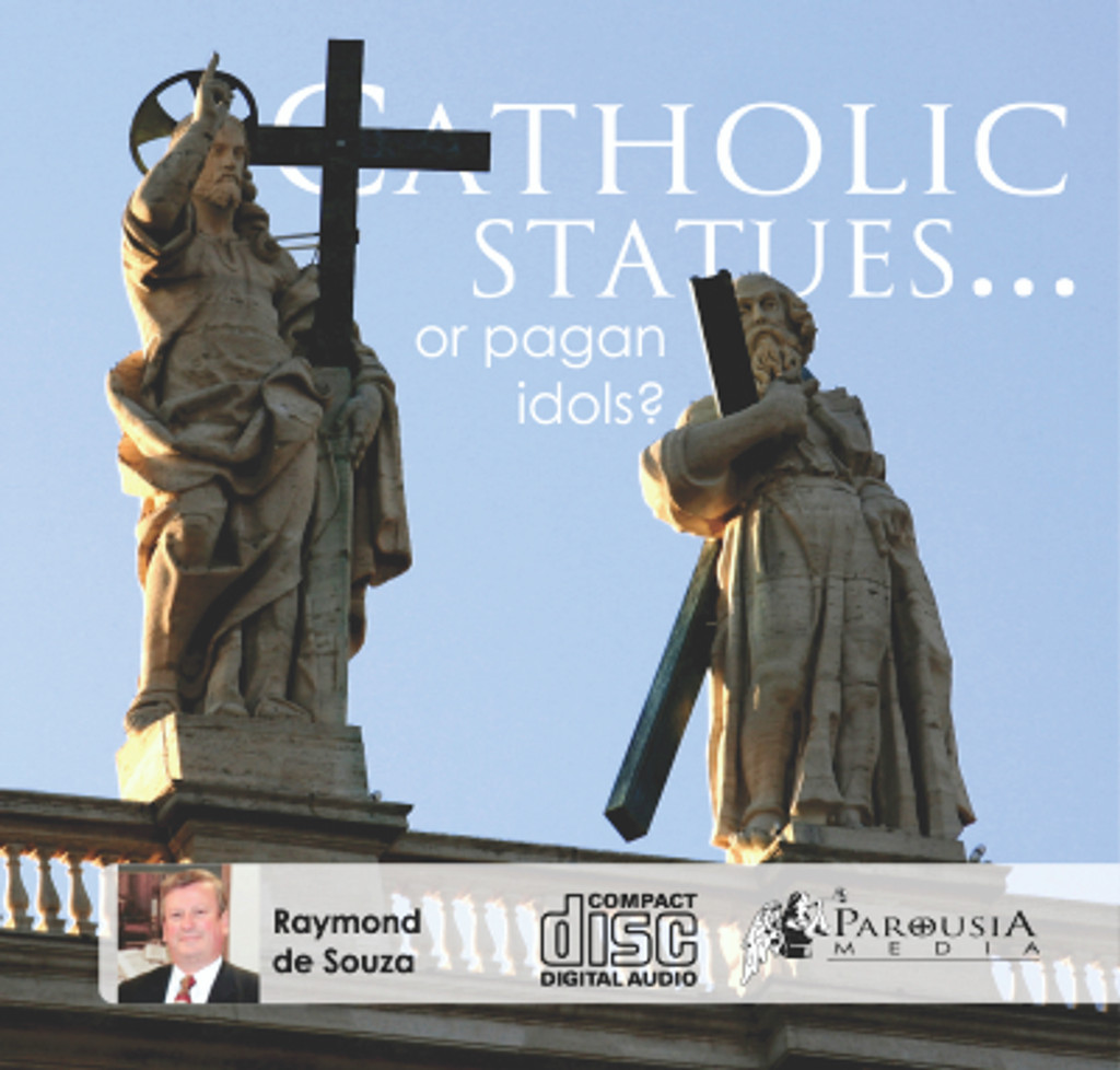 Catholic Statues or Pagan Idols? MP3