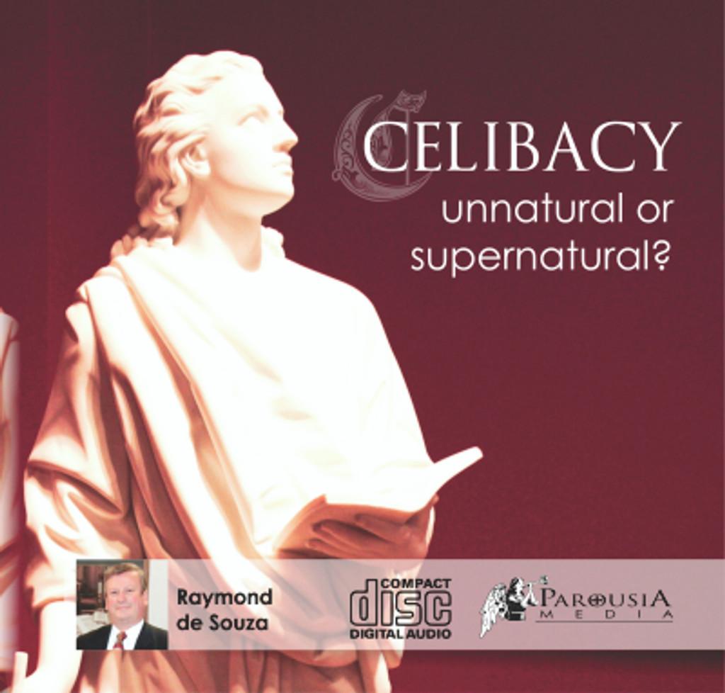 Celibacy: Unnatural, or Supernatural? MP3
