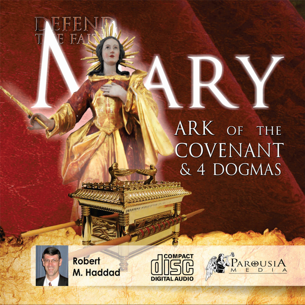 Mary Ark of the Covenant and Four Dogmas MP3