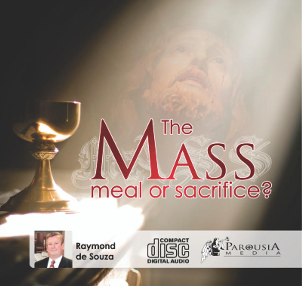 The Mass: Meal or Sacrifice? MP3