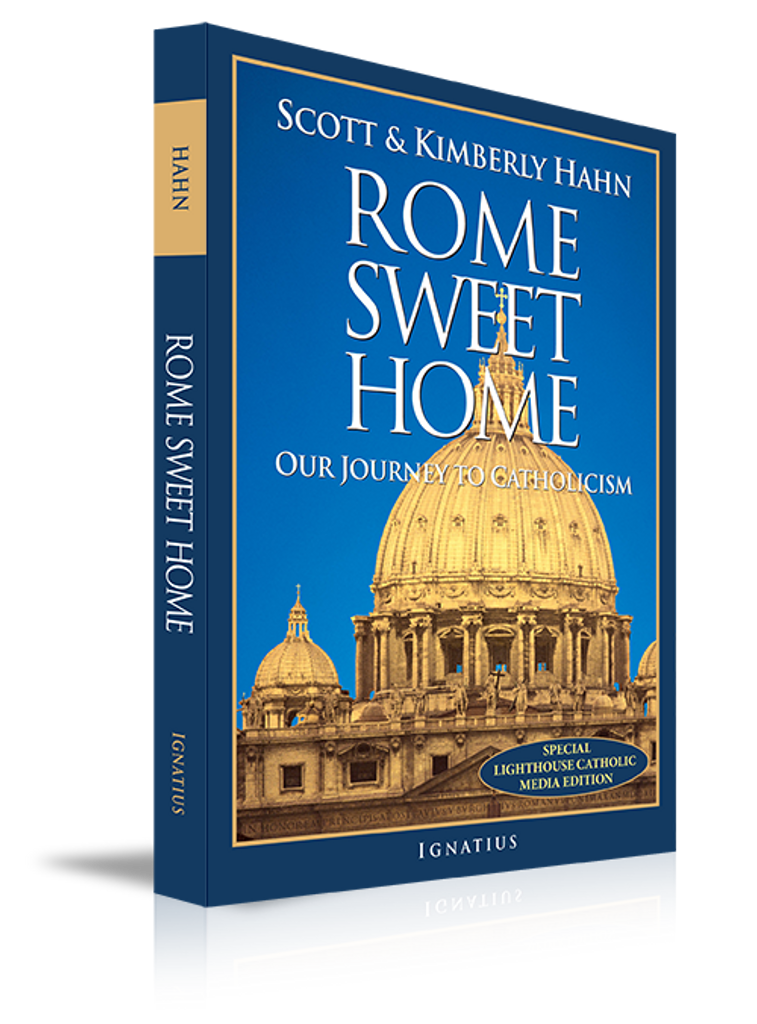 Rome Sweet Home: Our Journey to Catholicism - Scott & Kimberly Hahn - Augustine Institute (Paperback)