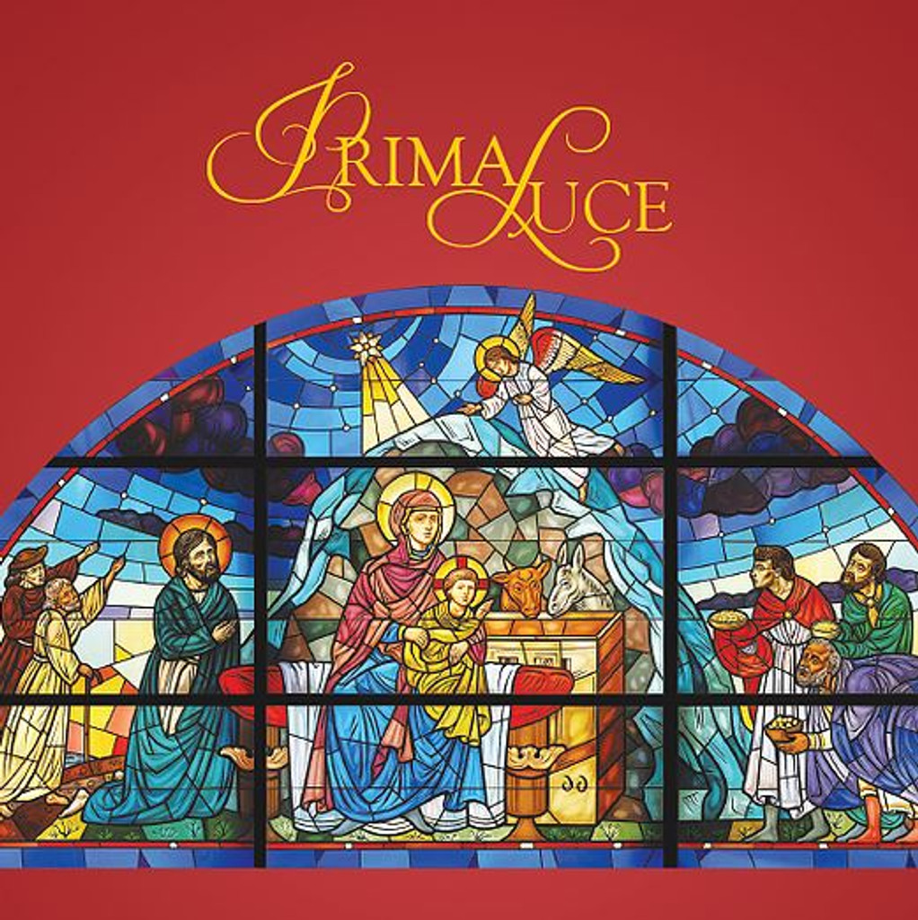 Prima Luce - A Collection of Christmas Hymns & Chants